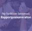 Ny funktion lanserad: Rapportprenumeration